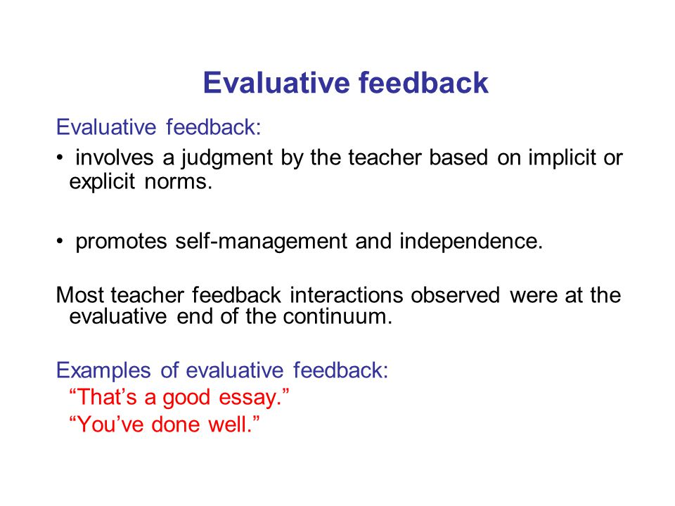Evaluative feedback Evaluative feedback:
