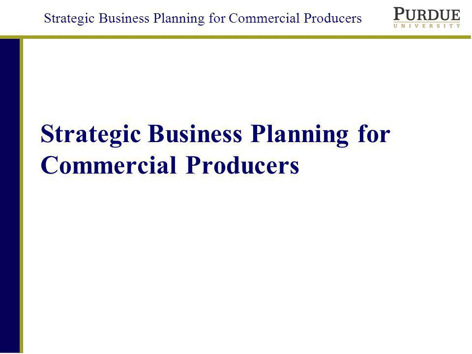 Strategic Business Planning for Commercial Producers