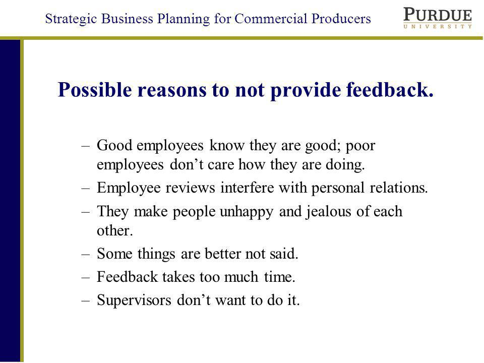 Possible reasons to not provide feedback.