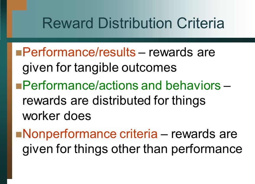 Reward Distribution Criteria