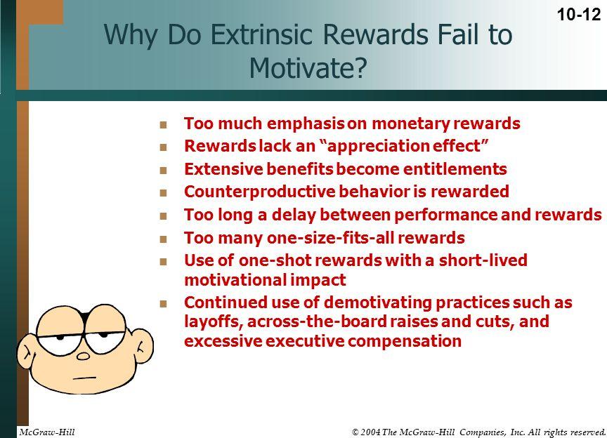 Why Do Extrinsic Rewards Fail to Motivate