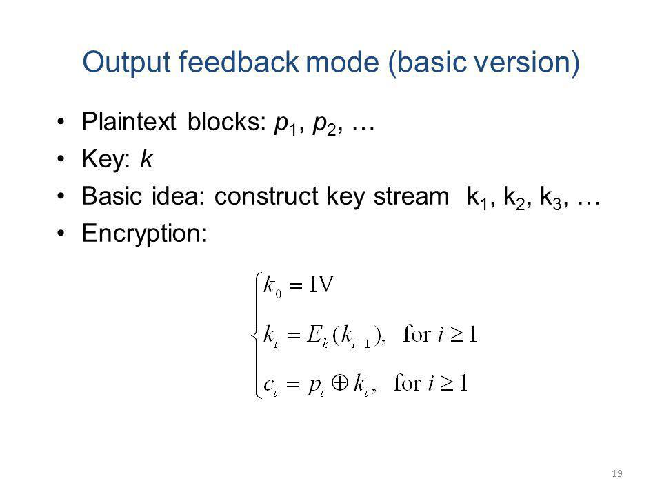 Output feedback mode (basic version)