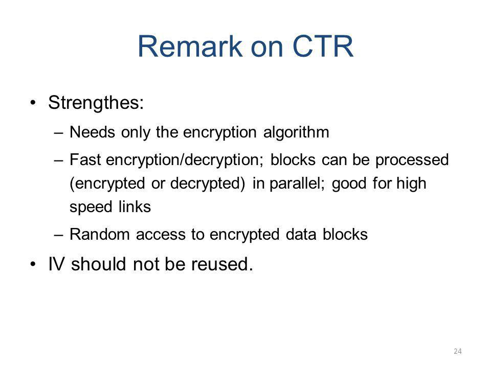 Remark on CTR Strengthes: IV should not be reused.