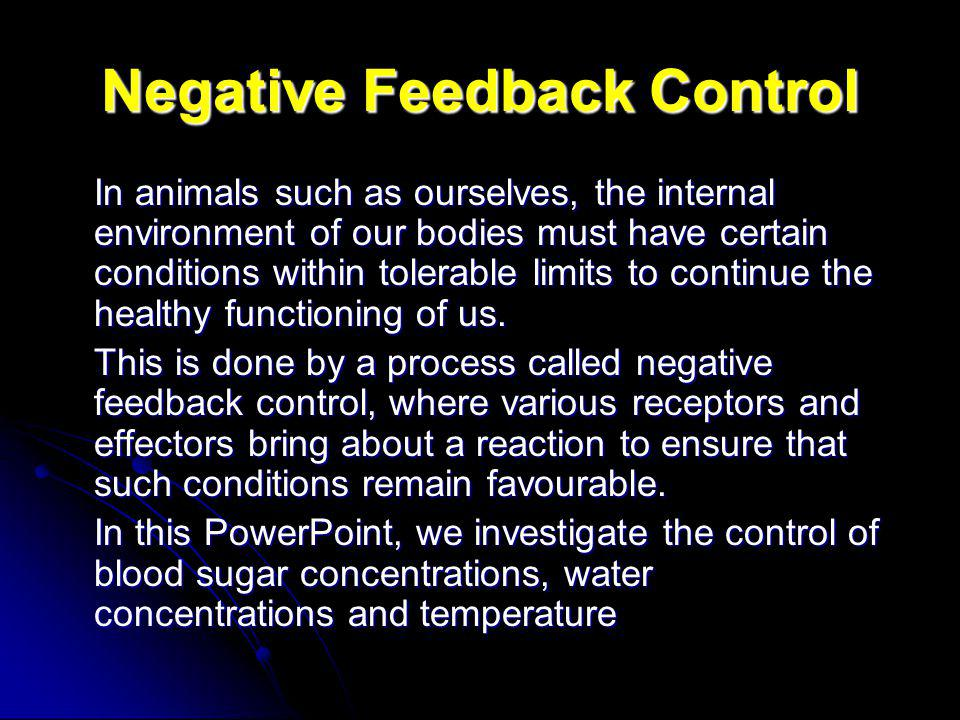 Negative Feedback Control