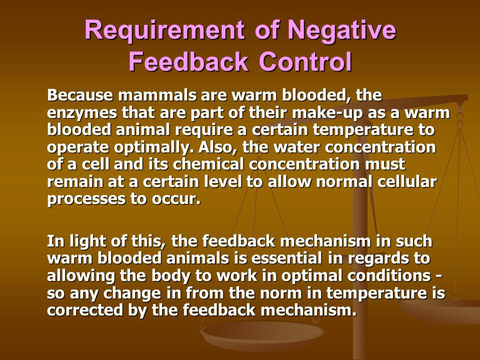 Requirement of Negative Feedback Control