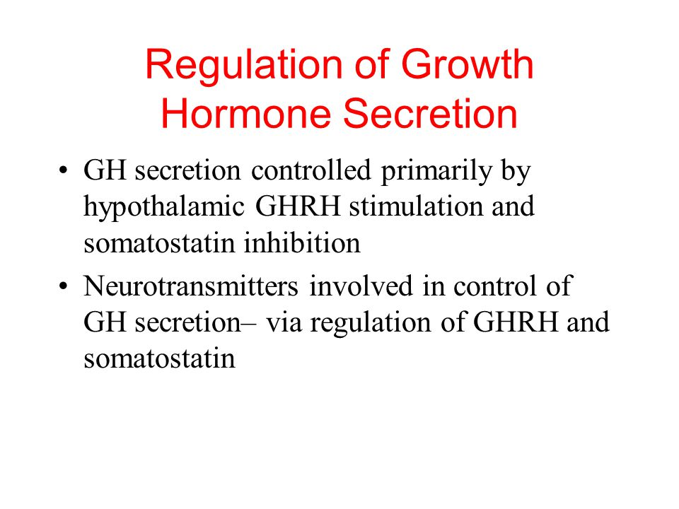 Regulation of Growth Hormone Secretion