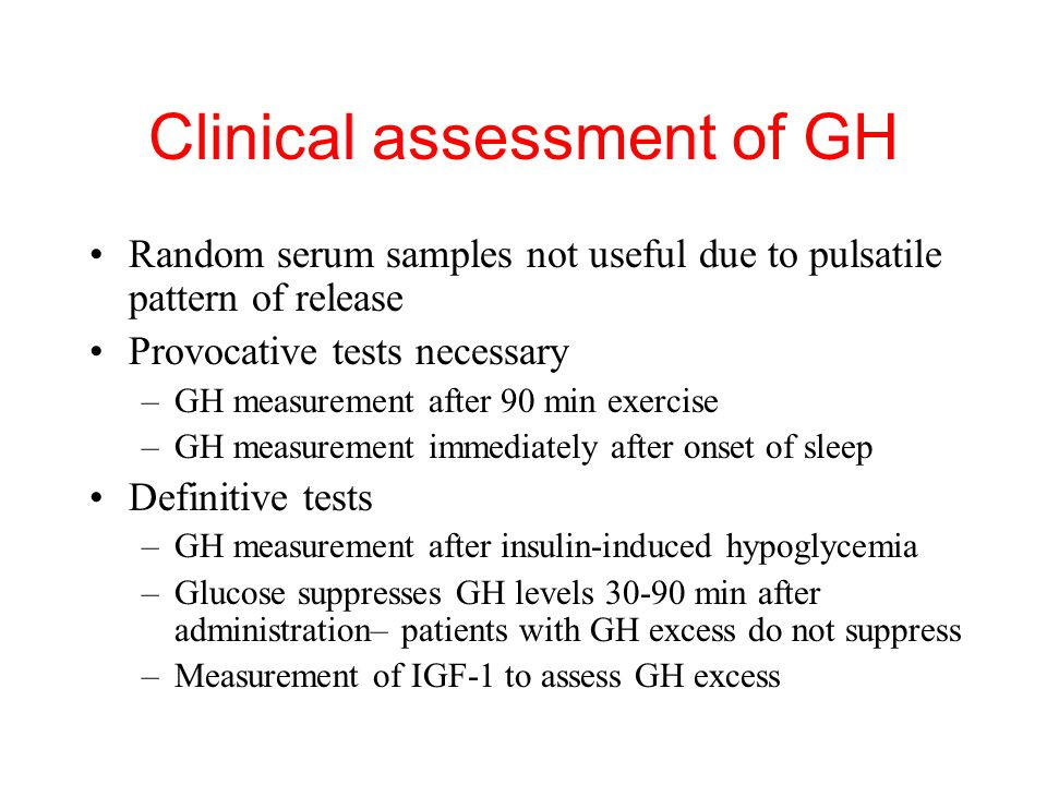 Clinical assessment of GH