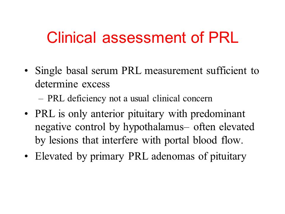 Clinical assessment of PRL