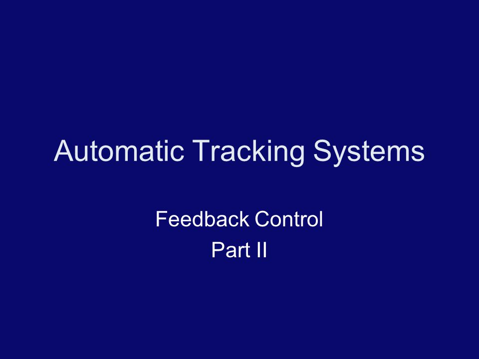 Automatic Tracking Systems