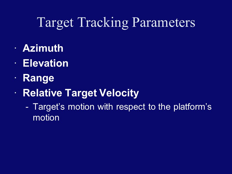 Target Tracking Parameters