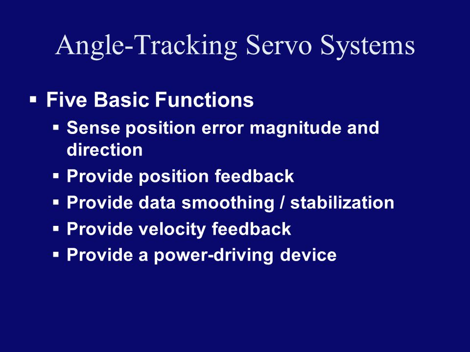 Angle-Tracking Servo Systems