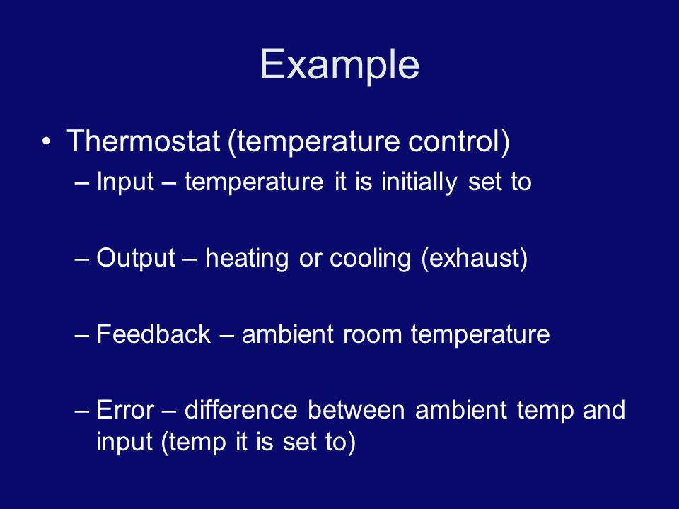 Example Thermostat (temperature control)