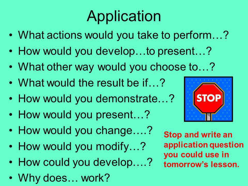 Application What actions would you take to perform…