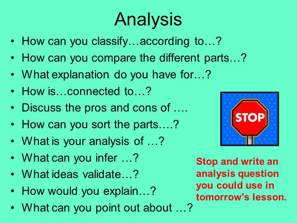 Analysis How can you classify…according to…