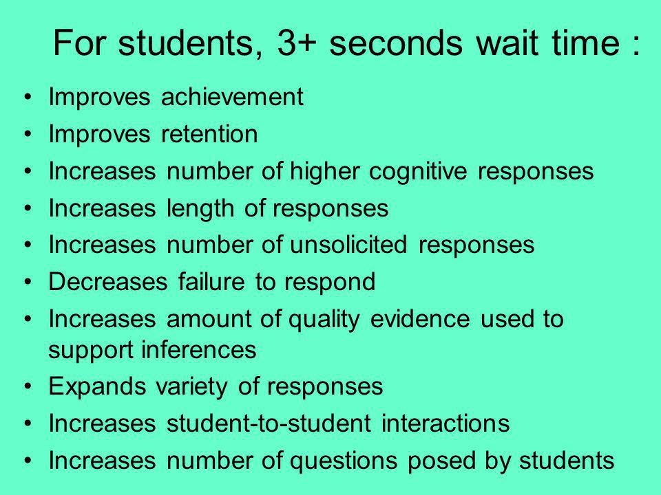 For students, 3+ seconds wait time :