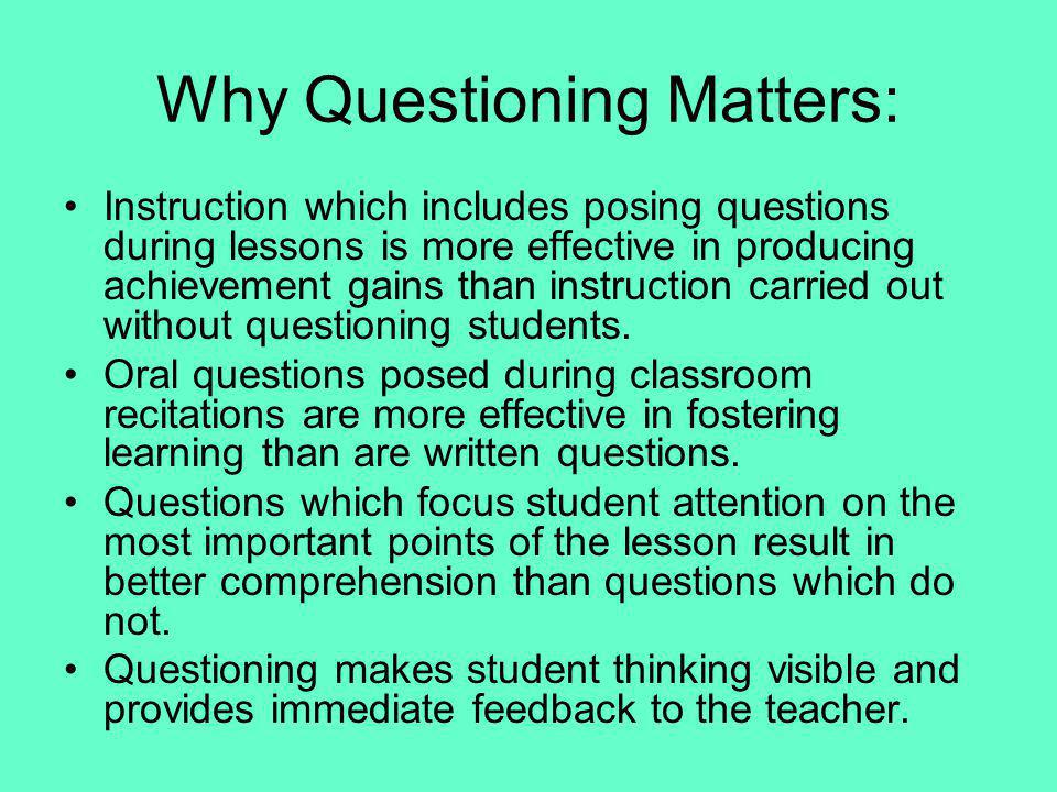 Why Questioning Matters: