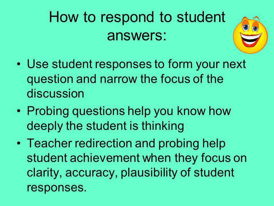 How to respond to student answers: