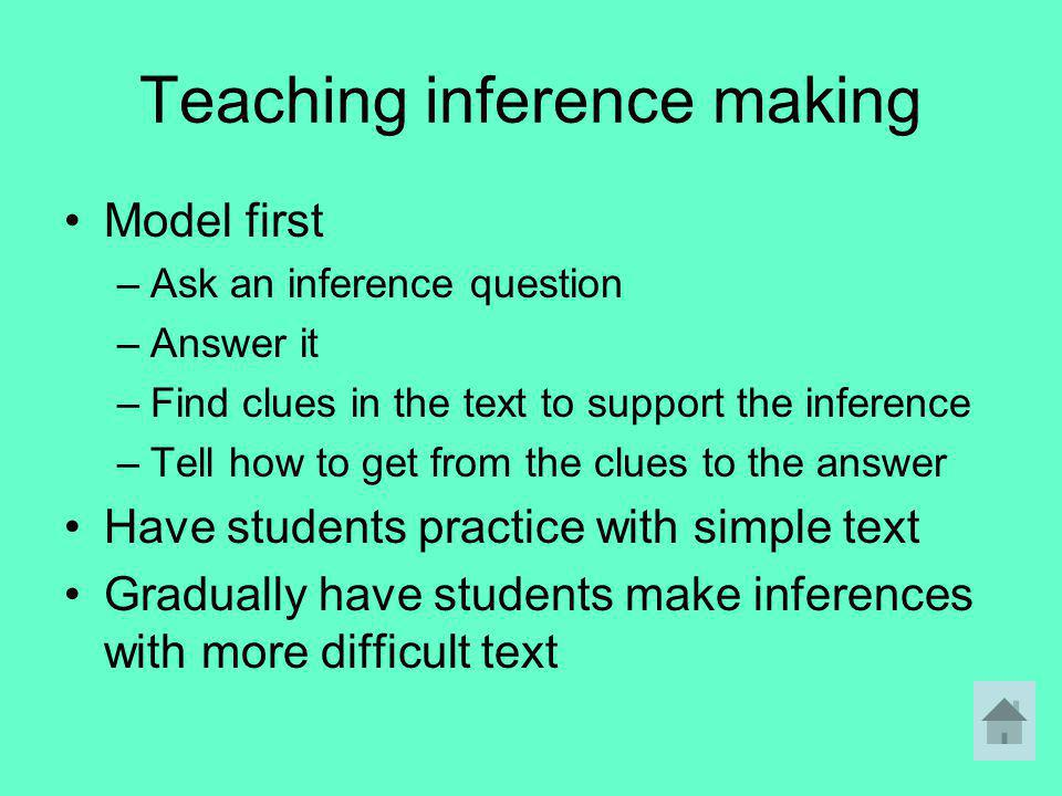 Teaching inference making