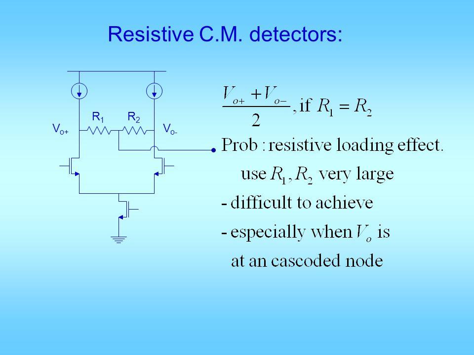 Resistive C.M. detectors: