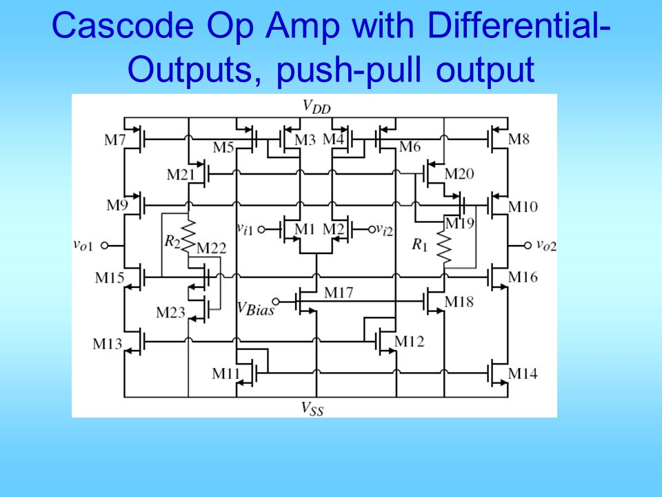 Cascode Op Amp with Differential-Outputs, push-pull output
