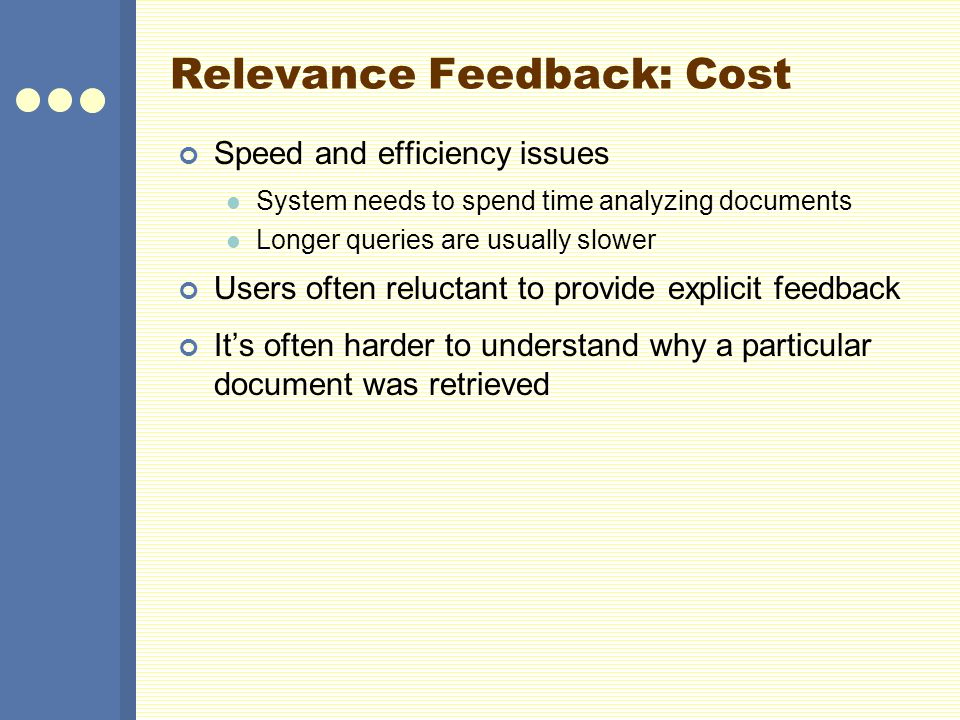 Relevance Feedback: Cost