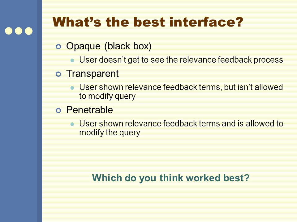 What's the best interface