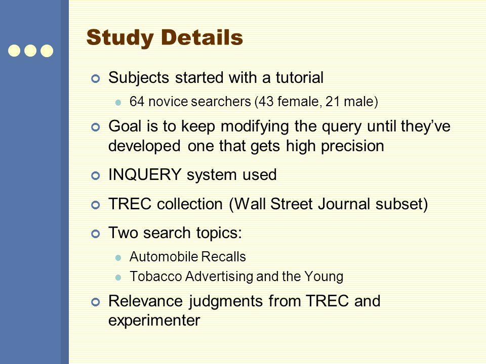 Study Details Subjects started with a tutorial