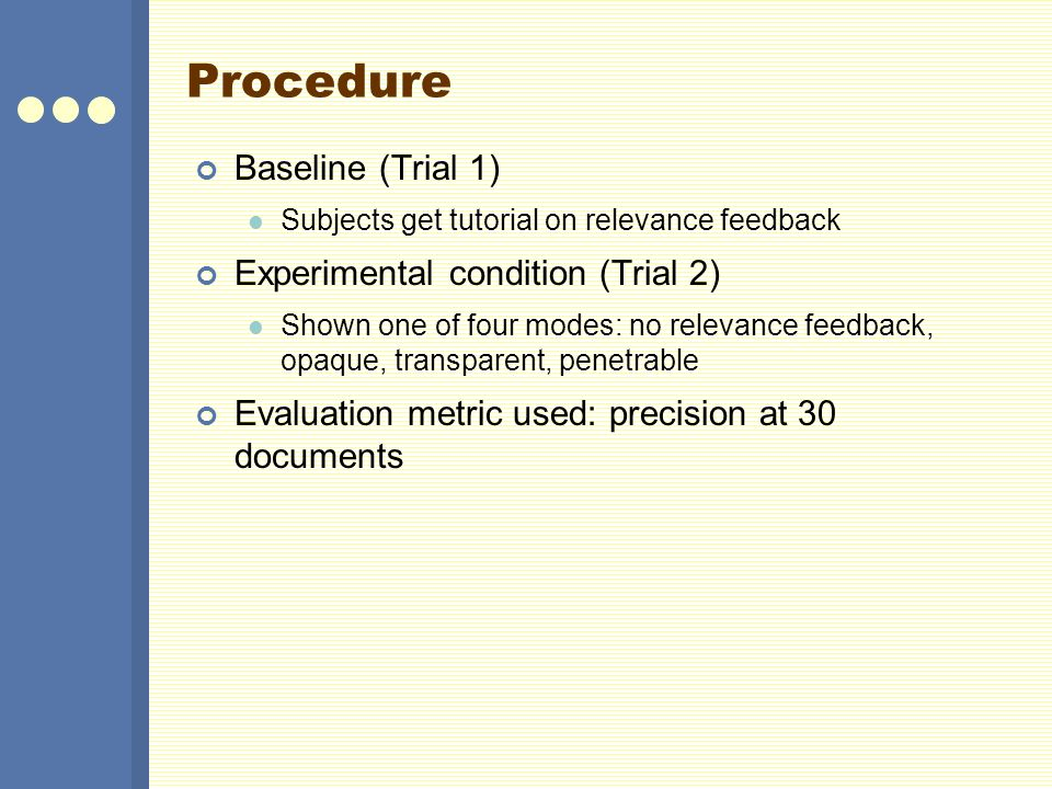 Procedure Baseline (Trial 1) Experimental condition (Trial 2)