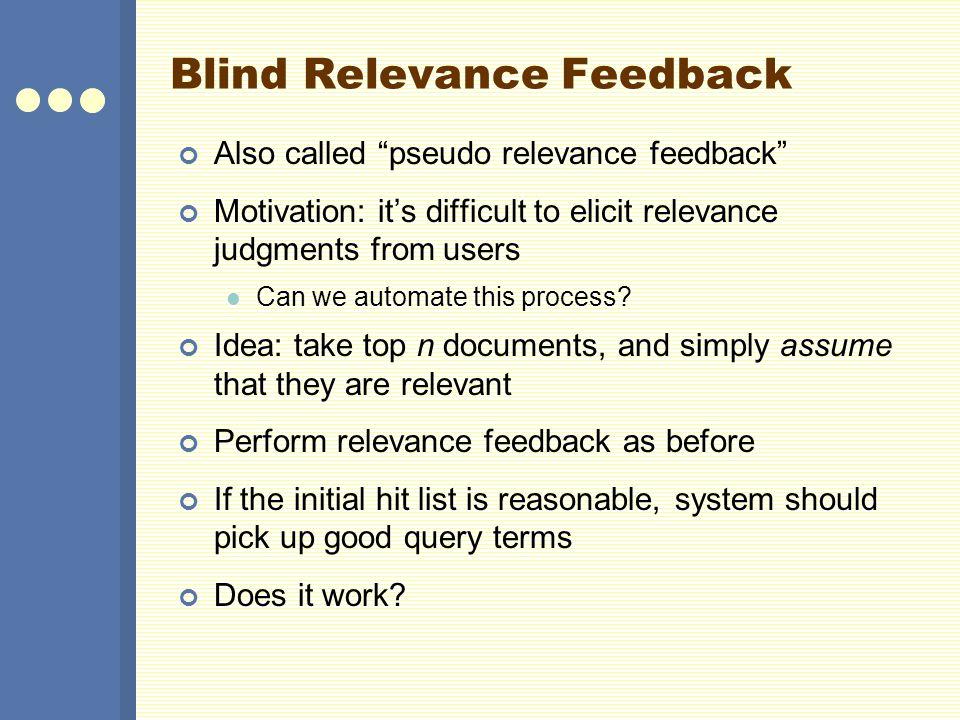 Blind Relevance Feedback