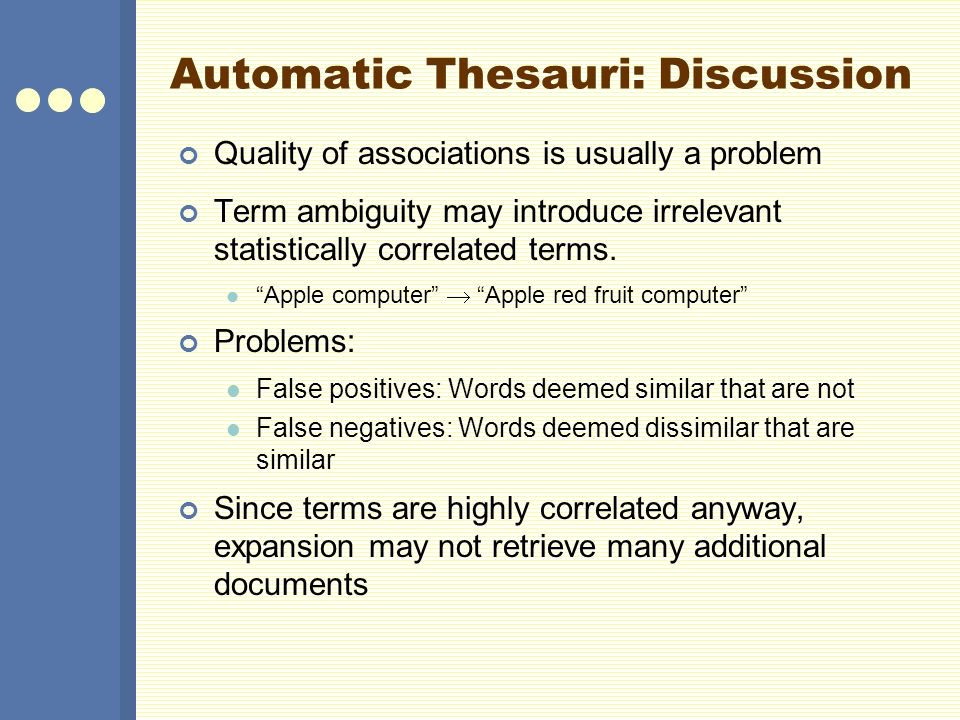 Automatic Thesauri: Discussion