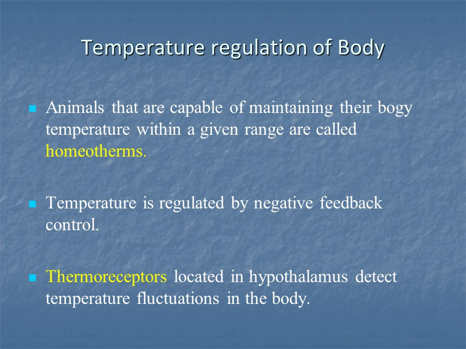 Temperature regulation of Body