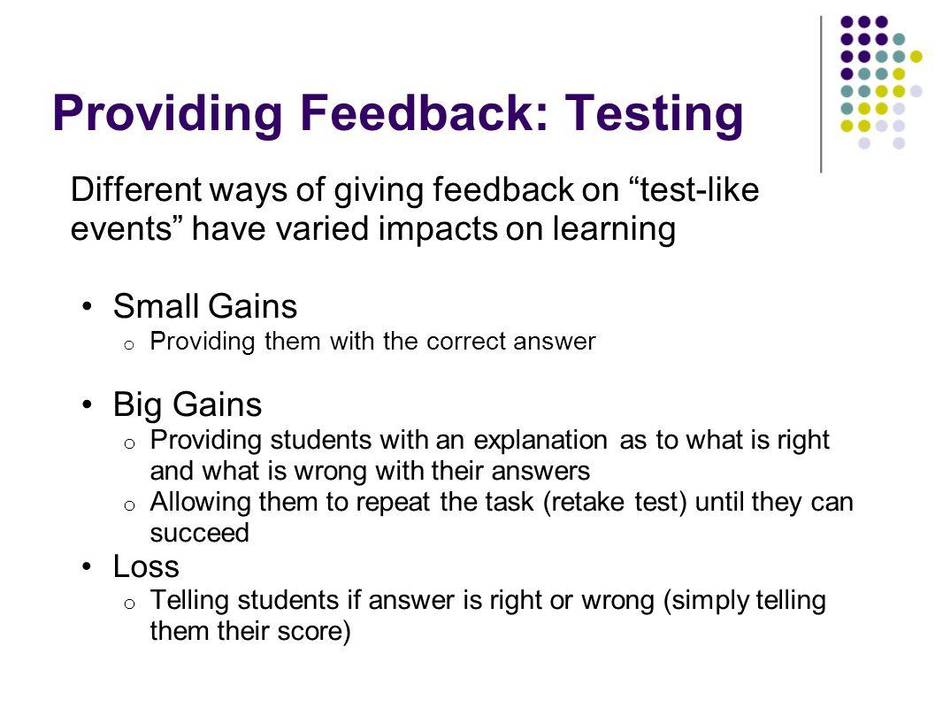 Providing Feedback: Testing