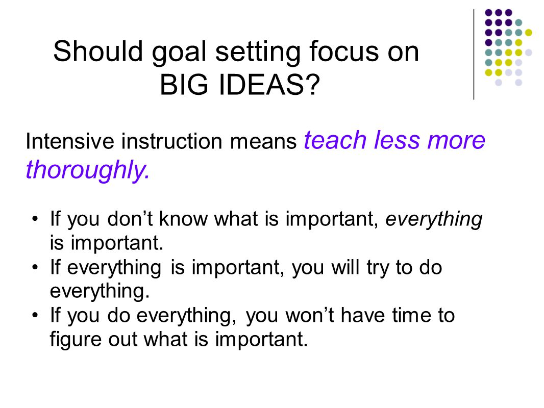 Should goal setting focus on