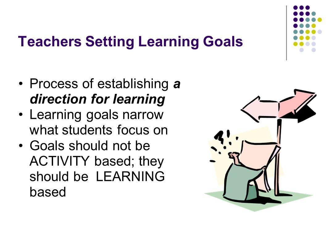 Teachers Setting Learning Goals
