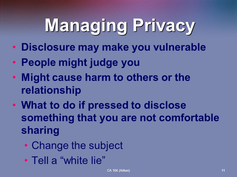 Managing Privacy Disclosure may make you vulnerable