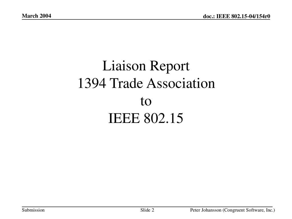 Liaison Report 1394 Trade Association to IEEE