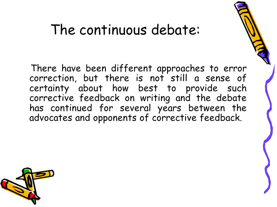 The continuous debate: