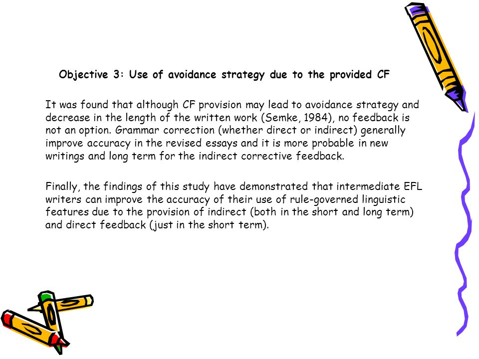 Objective 3: Use of avoidance strategy due to the provided CF