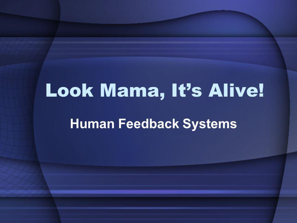 Human Feedback Systems