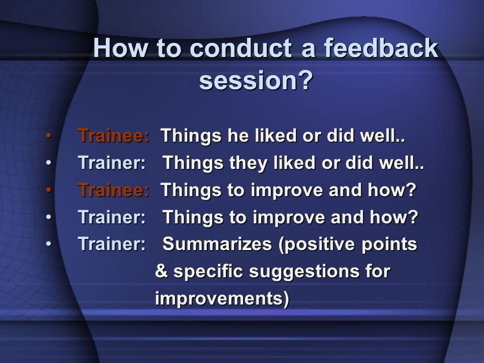 How to conduct a feedback session