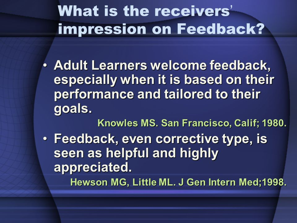 What is the receivers' impression on Feedback