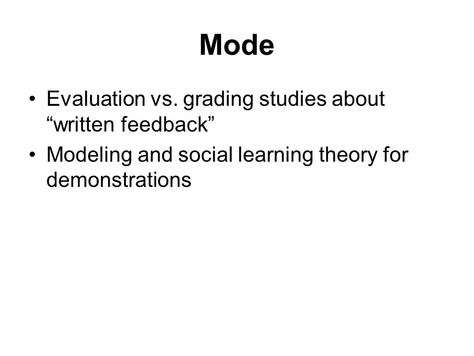 Mode Evaluation vs. grading studies about written feedback