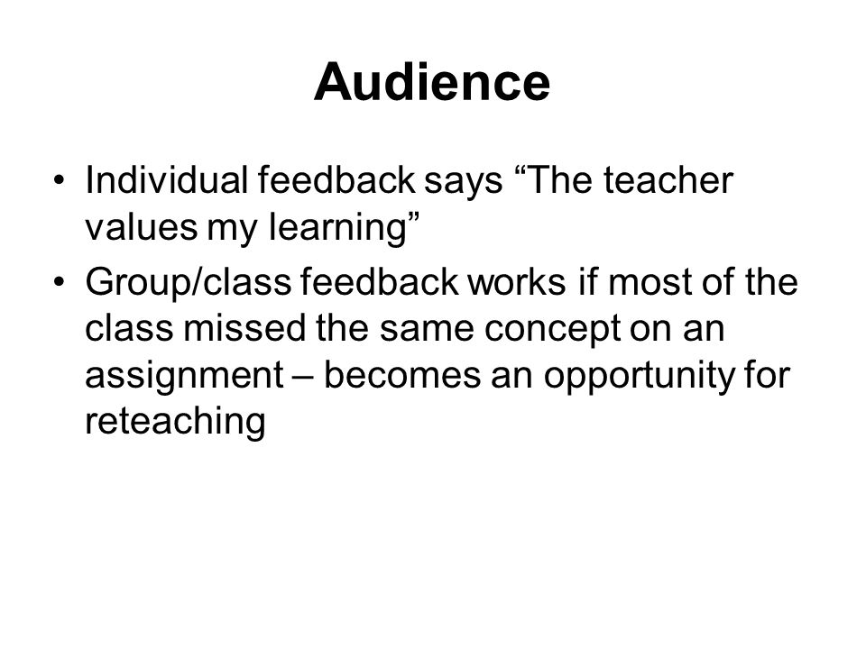 Audience Individual feedback says The teacher values my learning
