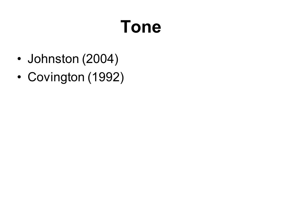 Tone Johnston (2004) Covington (1992)