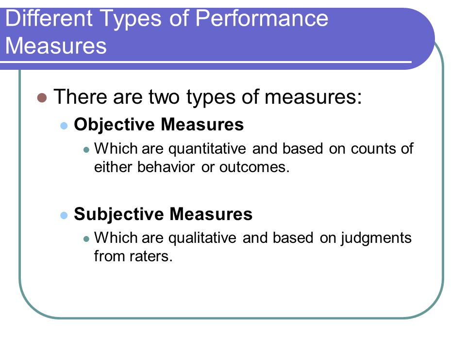 Different Types of Performance Measures