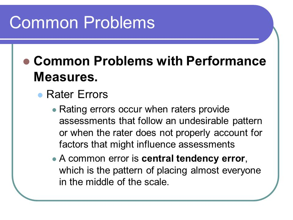 Common Problems Common Problems with Performance Measures.