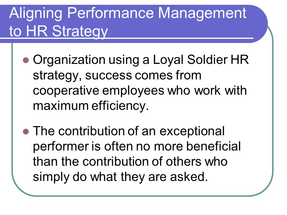 Aligning Performance Management to HR Strategy