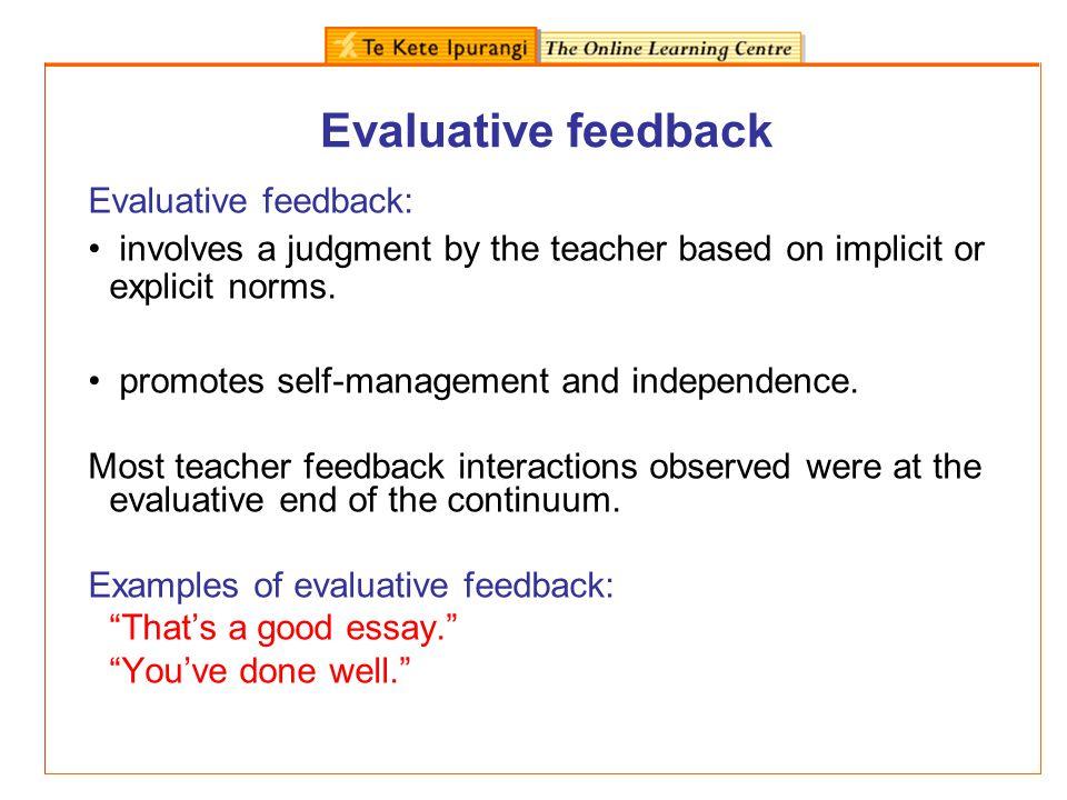 Evaluative feedback Evaluative feedback: