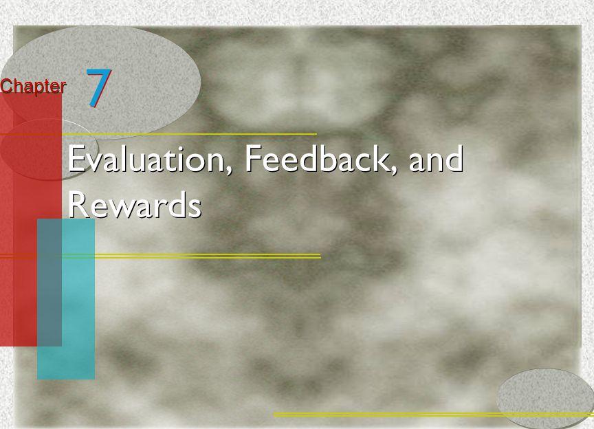 Evaluation, Feedback, and Rewards