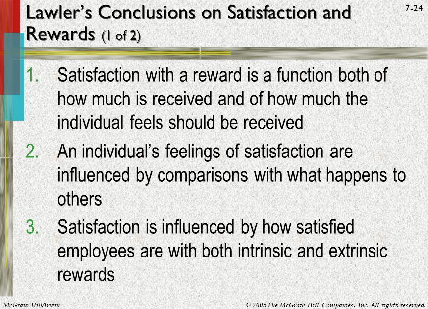Lawler's Conclusions on Satisfaction and Rewards (1 of 2)